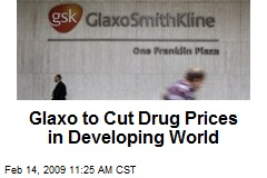 Glaxo to Cut Drug Prices in Developing World