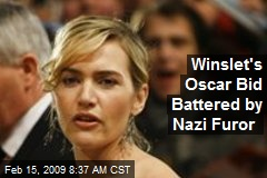 Winslet's Oscar Bid Battered by Nazi Furor