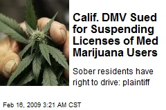 Calif. DMV Sued for Suspending Licenses of Med Marijuana Users