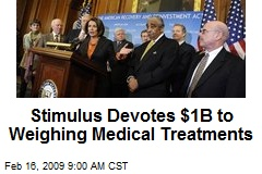 Stimulus Devotes $1B to Weighing Medical Treatments