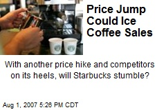 Price Jump Could Ice Coffee Sales