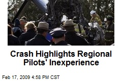 Crash Highlights Regional Pilots' Inexperience