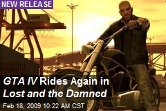 GTA IV Rides Again in Lost and the Damned