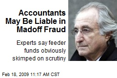 Accountants May Be Liable in Madoff Fraud