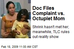 Doc Files Complaint vs. Octuplet Mom
