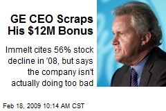 GE CEO Scraps His $12M Bonus