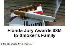 Florida Jury Awards $8M to Smoker's Family