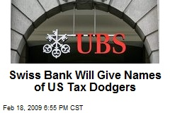 Swiss Bank Will Give Names of US Tax Dodgers