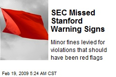 SEC Missed Stanford Warning Signs
