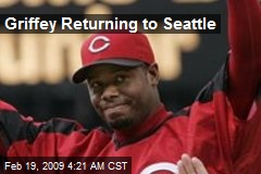 Griffey Returning to Seattle