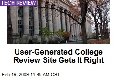 User-Generated College Review Site Gets It Right