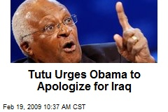 Tutu Urges Obama to Apologize for Iraq