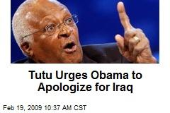 Tutu Urges Obama to Apologize for Iraq