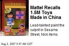 Mattel Recalls 1.5M Toys Made in China