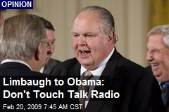 Limbaugh to Obama: Don't Touch Talk Radio