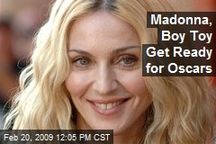 Madonna, Boy Toy Get Ready for Oscars