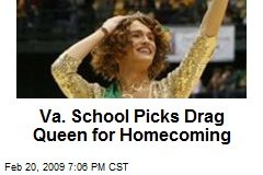Va. School Picks Drag Queen for Homecoming