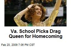 Va. School Picks Drag Queen for Homecoming