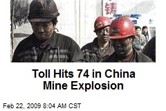 Toll Hits 74 in China Mine Explosion
