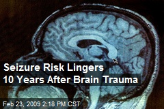 Seizure Risk Lingers 10 Years After Brain Trauma