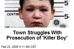 Town Struggles With Prosecution of 'Killer Boy'
