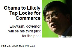Obama to Likely Tap Locke for Commerce