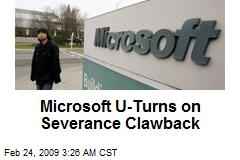 Microsoft U-Turns on Severance Clawback