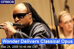 Wonder Delivers Classical Opus