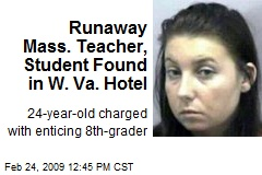 Runaway Mass. Teacher, Student Found in W. Va. Hotel