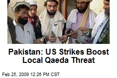 Pakistan: US Strikes Boost Local Qaeda Threat