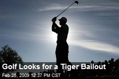Golf Looks for a Tiger Bailout