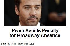 Piven Avoids Penalty for Broadway Absence