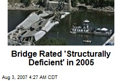 Bridge Rated 'Structurally Deficient' in 2005