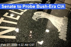 Senate to Probe Bush-Era CIA