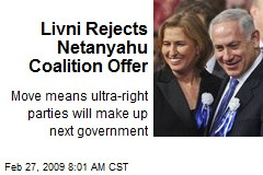 Livni Rejects Netanyahu Coalition Offer