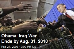 Obama: Iraq War Ends by Aug. 31, 2010