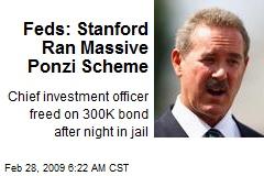 Feds: Stanford Ran Massive Ponzi Scheme