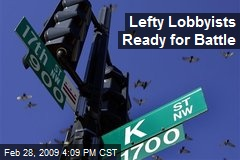 Lefty Lobbyists Ready for Battle