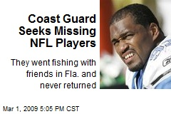 Coast Guard Seeks Missing NFL Players