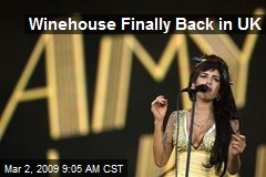 Winehouse Finally Back in UK