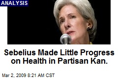 Sebelius Made Little Progress on Health in Partisan Kan.