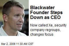 Blackwater Founder Steps Down as CEO