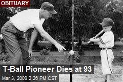 T-Ball Pioneer Dies at 93