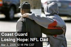 Coast Guard Losing Hope: NFL Dad