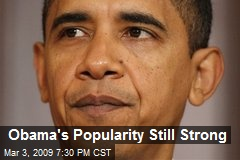 Obama's Popularity Still Strong