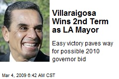 Villaraigosa Wins 2nd Term as LA Mayor