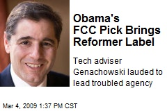 Obama's FCC Pick Brings Reformer Label