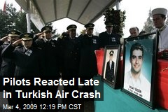 Pilots Reacted Late in Turkish Air Crash