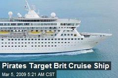 Pirates Target Brit Cruise Ship