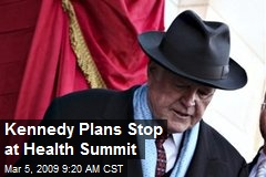 Kennedy Plans Stop at Health Summit